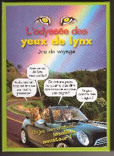 Jeu : Odyssée des yeux de lynx