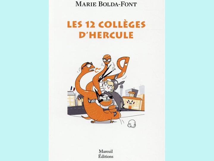 Les 12 collèges d'Hercule, Marie Bolda-Font