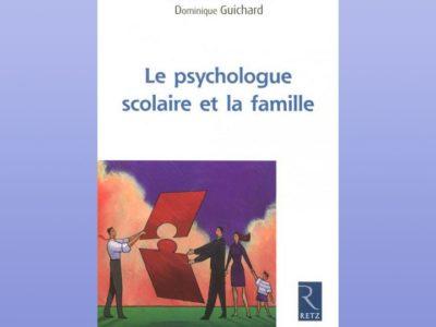 Le psychologue scolaire et la famille