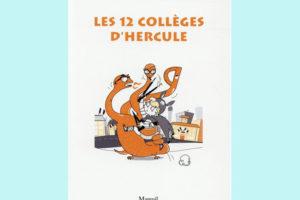 Les 12 collèges d'Hercule.jpeg
