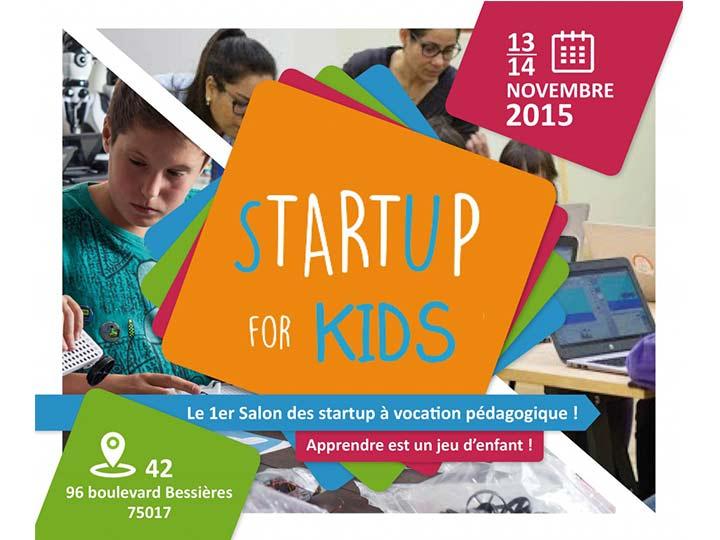 StartUp for Kids, 30 startups à visée pédagogique vous invitent à tester et expérimenter leurs concepts