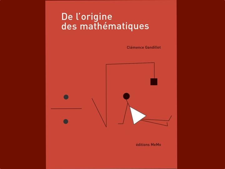 De l'origine des mathématiques, de Clémence Gandillot