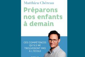 Matthieu Chéreau signe un livre très documenté sur l'éducation que nous pouvons donner à nos enfants pour qu'ils soient autonomes et agiles dans le monde futur.